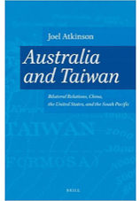 Australia and Taiwan  Bilateral Relations, China, the United States, and the South Pacific