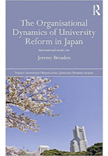 The Organisational Dynamics of University Reform in Japan
