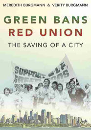 Green Bans, Red Union: The Saving of a City