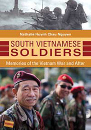 South Vietnamese Soldiers: Memories of the Vietnam War and After